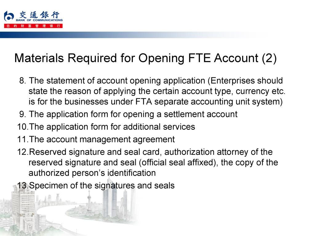 Materials Required for Opening FTE Account (2)