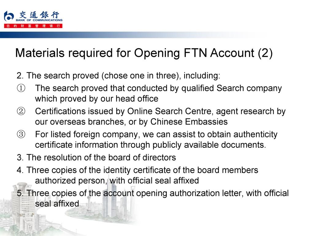 Materials required for Opening FTN Account (2)