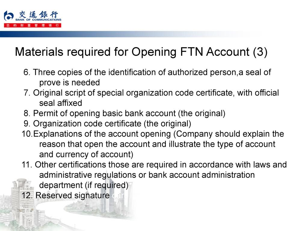 Materials required for Opening FTN Account (3)