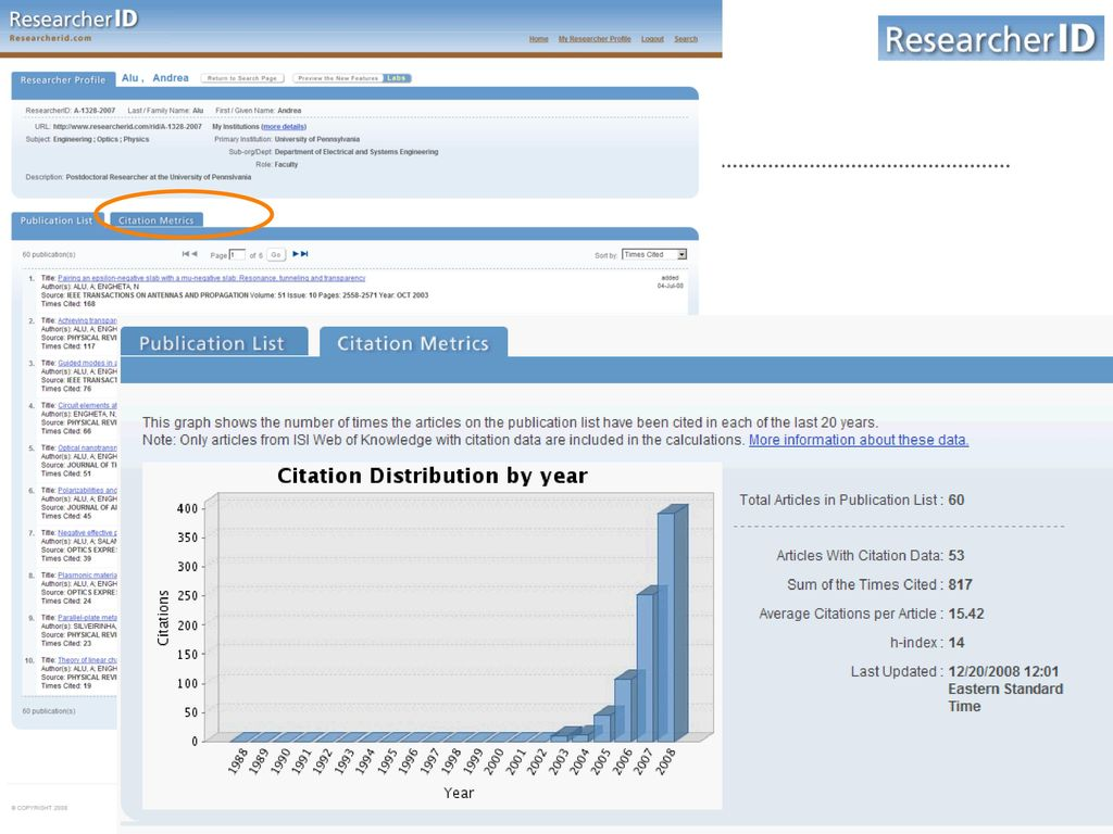 Researcher ID automatically produces citation metrics from the data in your publication list that was obtained through a Web of Science search. Click on the ** Citation Metrics tab from your profile. You'll see total citations, average citations and the h-index for your work. Keep in mind that publications uploaded from an RIS file will not contain citation data, and therefore will not be included in citation metrics.