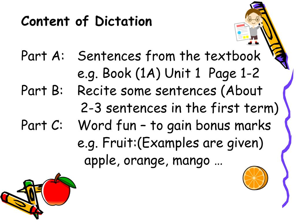 Content of Dictation Part A: Sentences from the textbook e. g