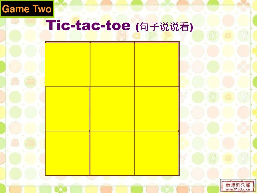 Tic-tac-toe (句子说说看) happy hungry ill sad thirsty tired fever headache