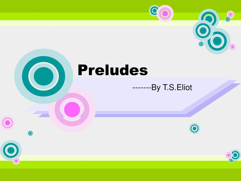 "imagery in t s eliots preludes Preludes- by t s eliot modern british poetry posted on may 15, 2014 by admin in poetry, smart authors // 0 comments 5 / 5 (1) preludes  the imagery of ""some ."