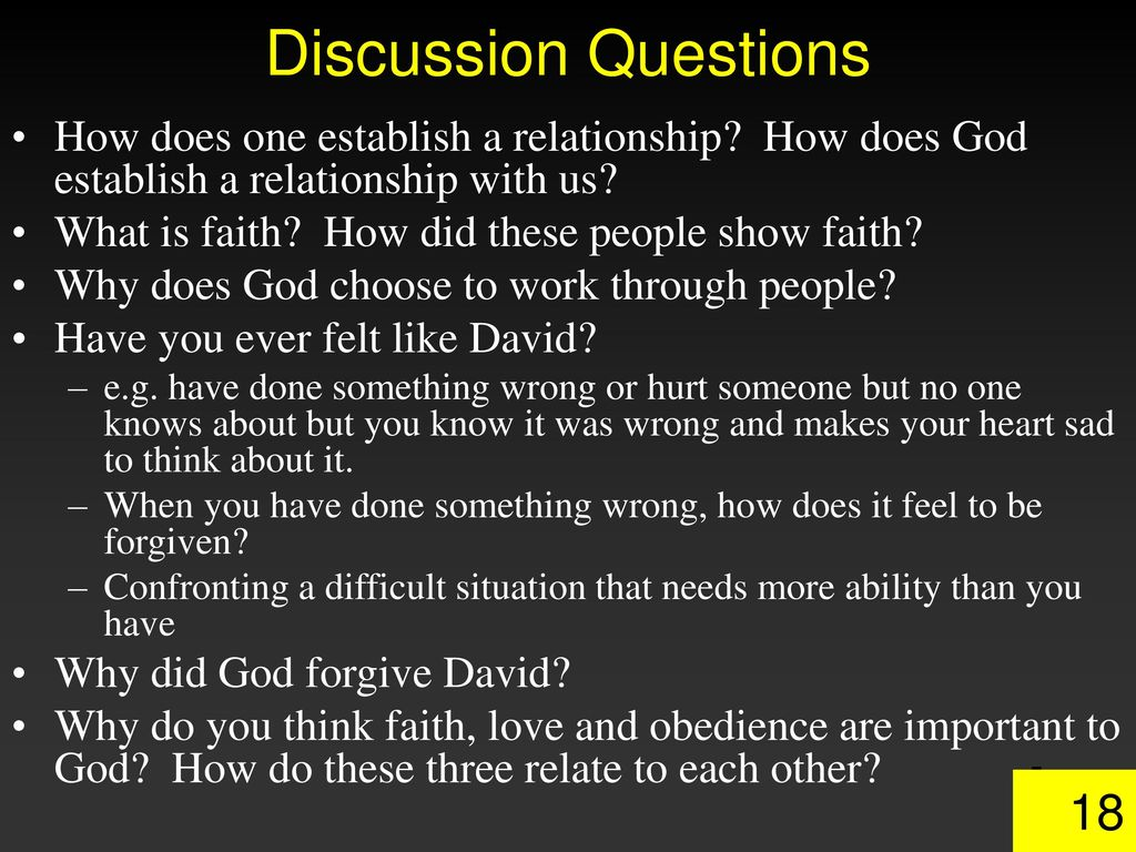 Discussion Questions How does one establish a relationship How does God establish a relationship with us