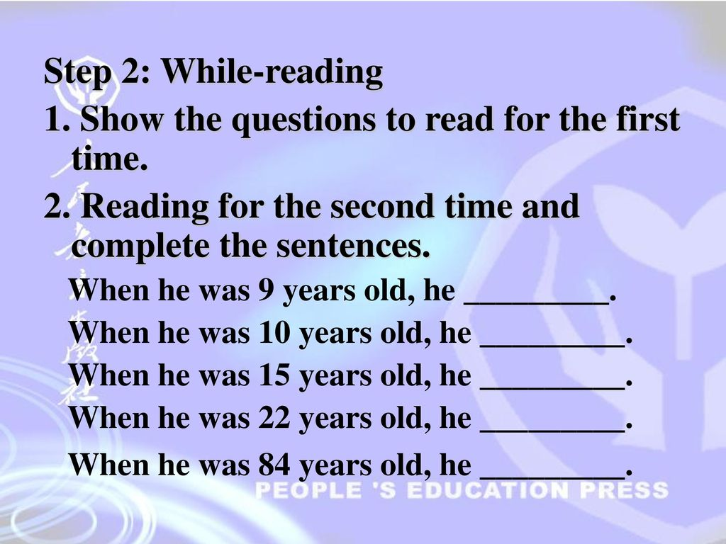 1. Show the questions to read for the first time.