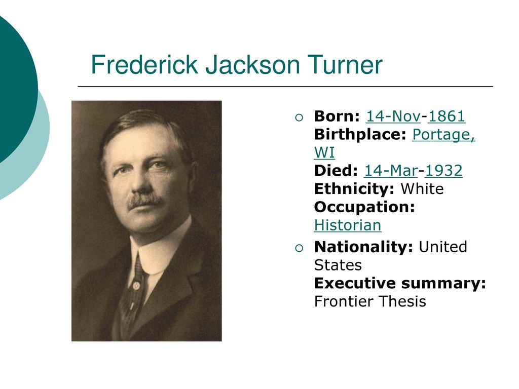 """frederick jackson turner essay summary Frederick jackson turner, """"significance of the frontier in american history"""" (1893) perhaps the most influential essay by an american historian, frederick jackson turner's address to the american historical association on """"the significance of the frontier in american history"""" defined for many americans the relationship between the frontier and american culture and contemplated what."""