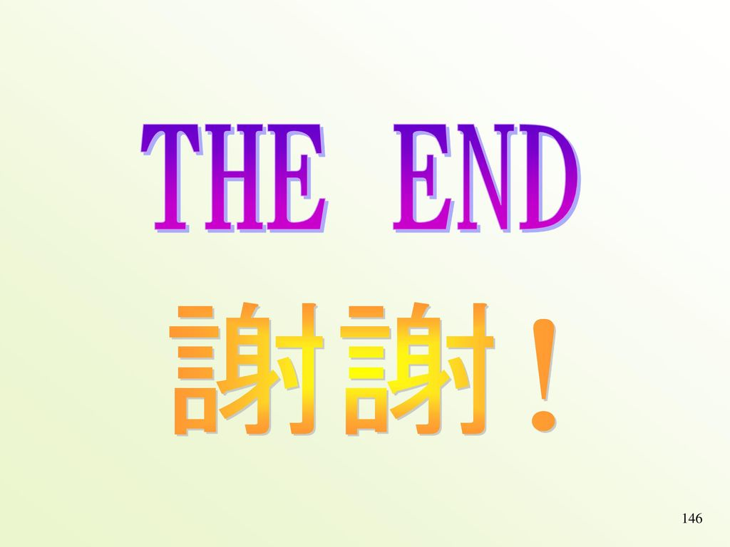 THE END 謝謝! 146