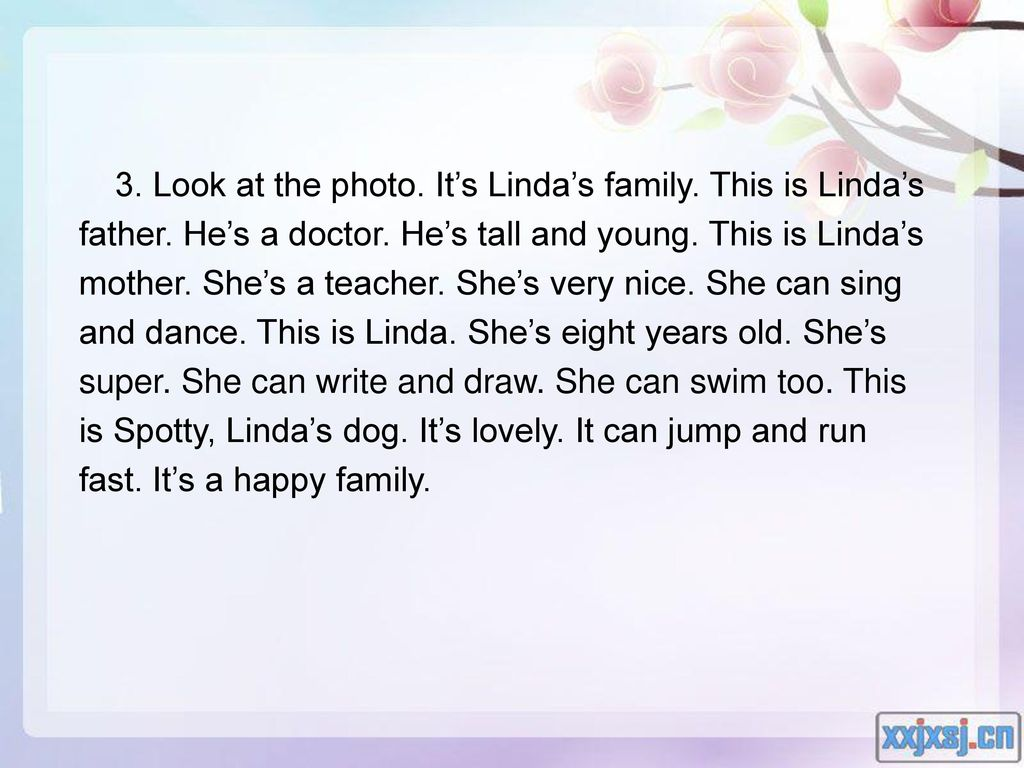 3. Look at the photo. It's Linda's family. This is Linda's father
