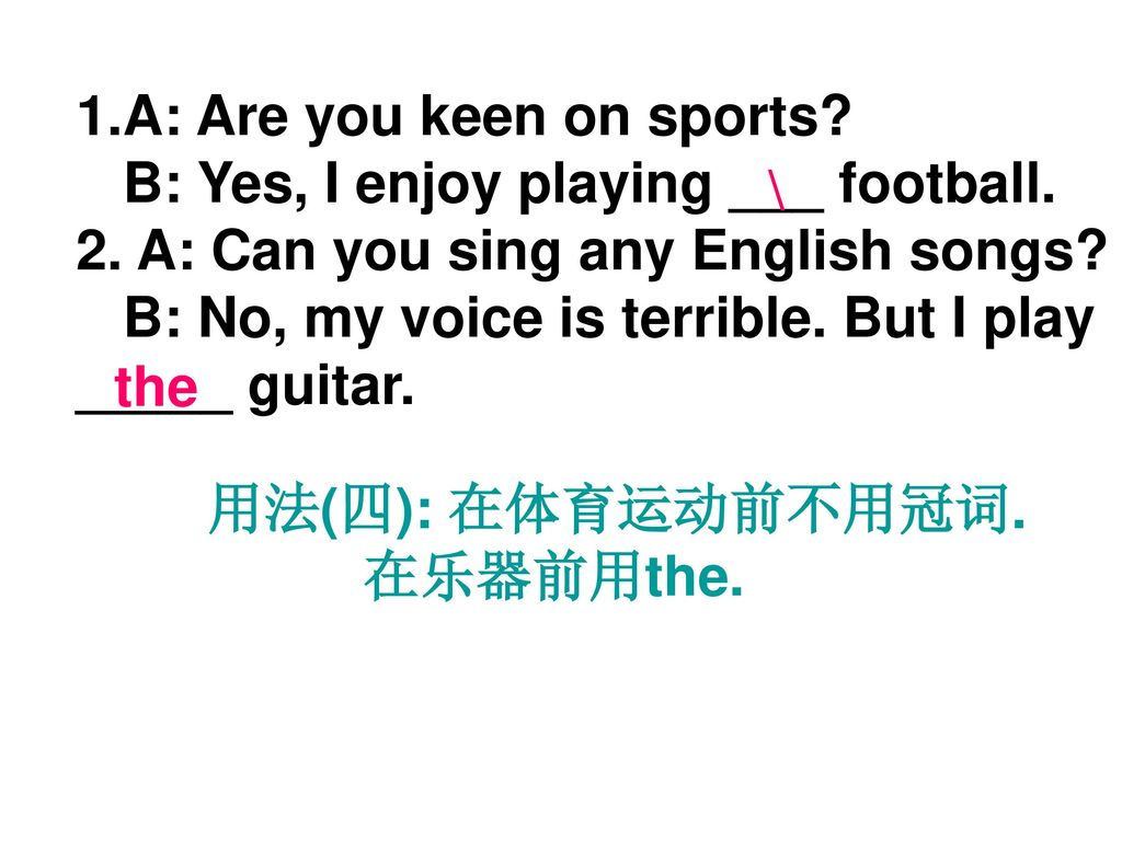 A: Are you keen on sports