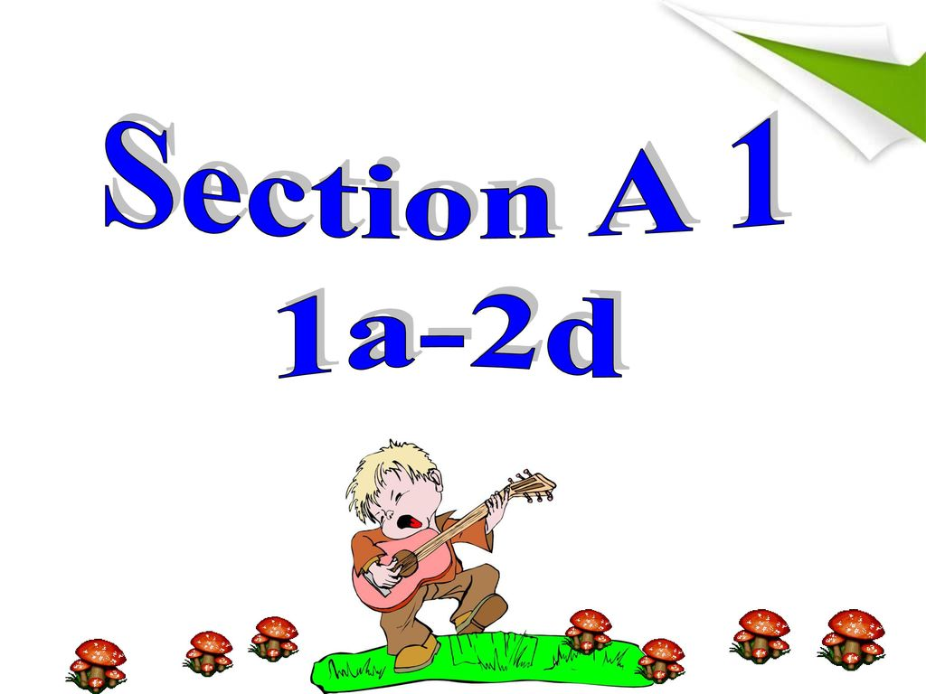 Section A 1 1a-2d