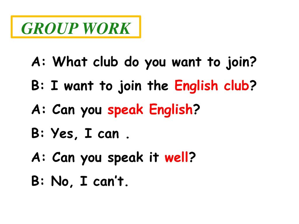 GROUP WORK A: What club do you want to join
