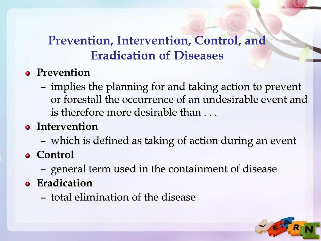 eradication of disease
