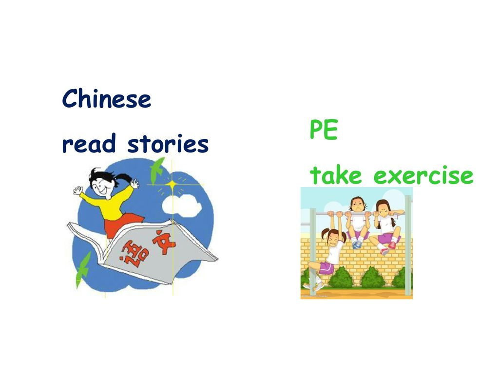 Chinese read stories PE take exercise