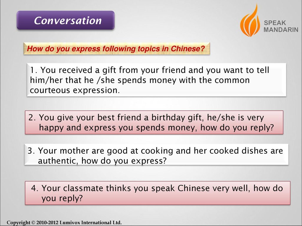 Conversation How do you express following topics in Chinese