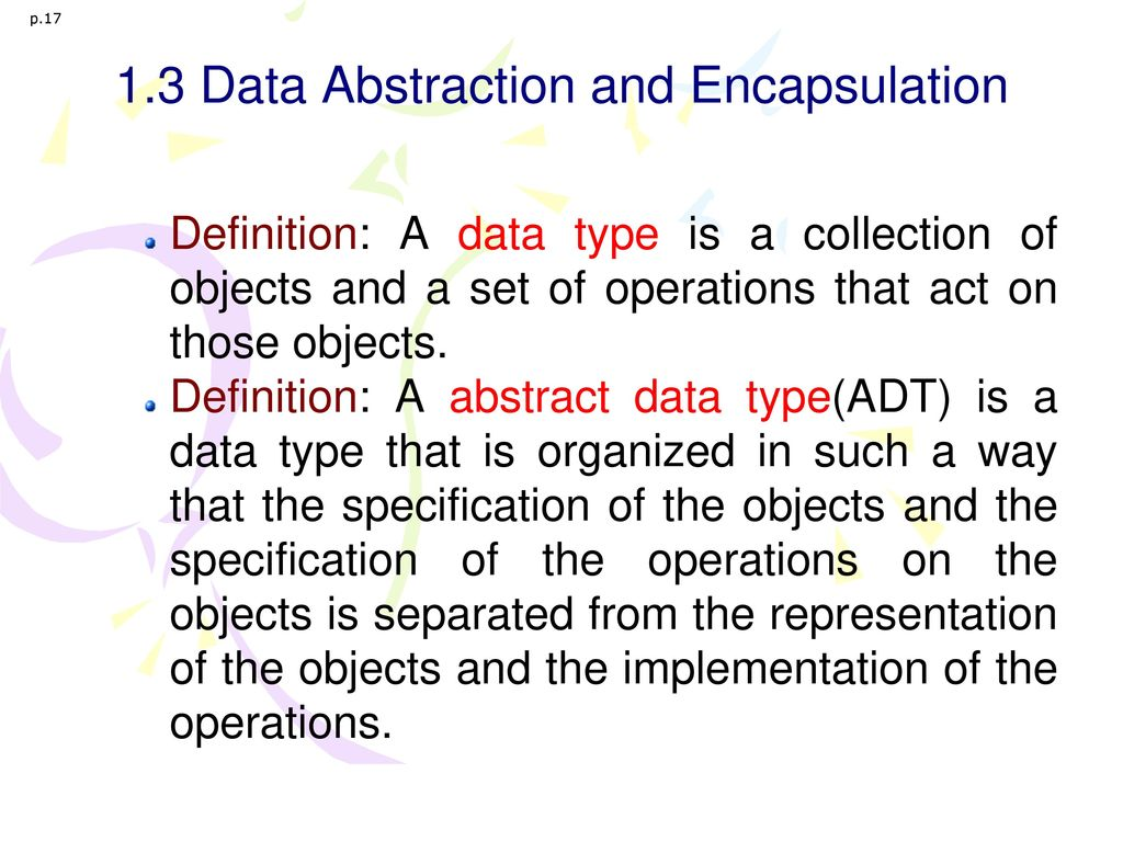 1.3 Data Abstraction and Encapsulation