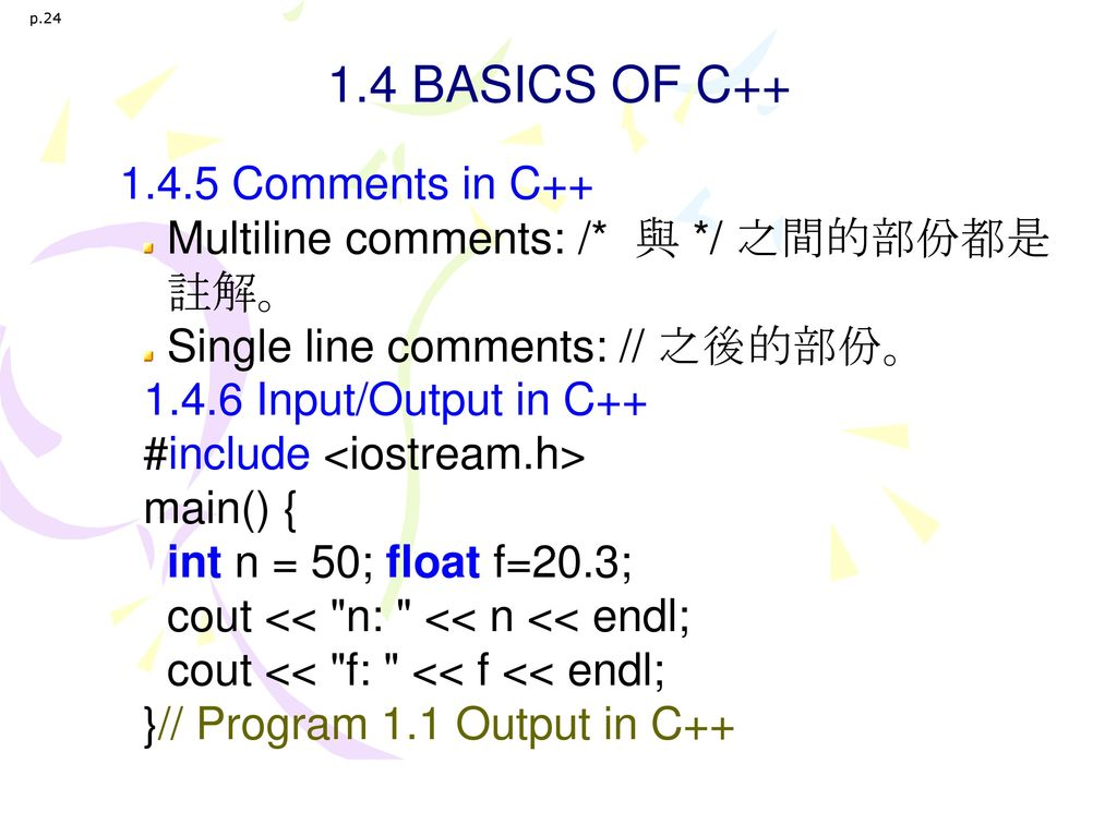 1.4 BASICS OF C++ 1.4.5 Comments in C++