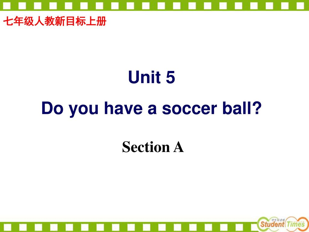 Do you have a soccer ball