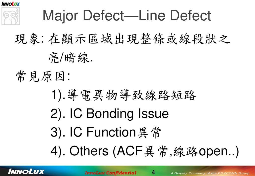 Major Defect—Line Defect