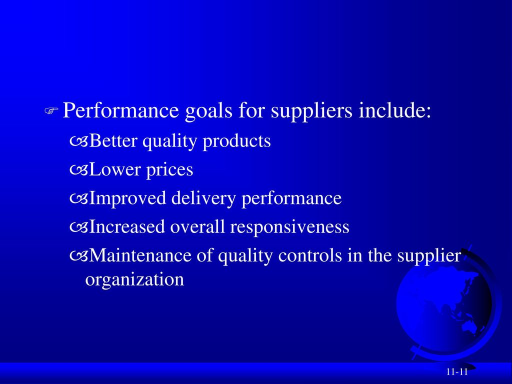 Performance goals for suppliers include: