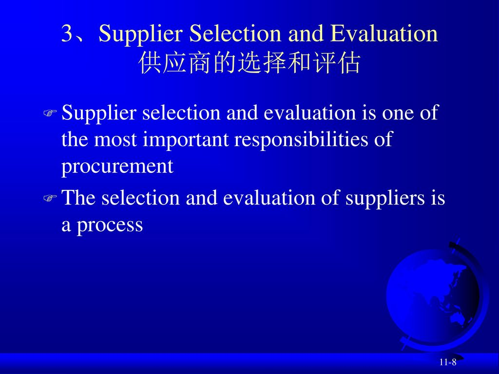 3、Supplier Selection and Evaluation 供应商的选择和评估