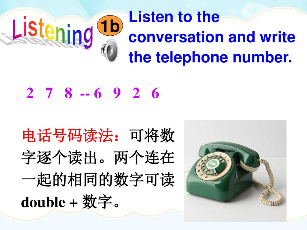1b Listen to the conversation and write the telephone number.