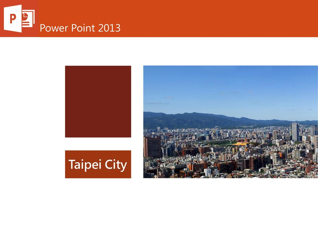 Power Point 2013 Taipei City