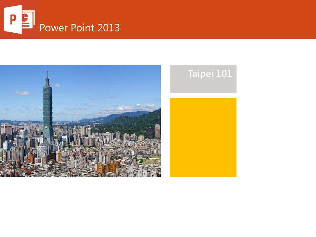 Power Point 2013 Taipei 101