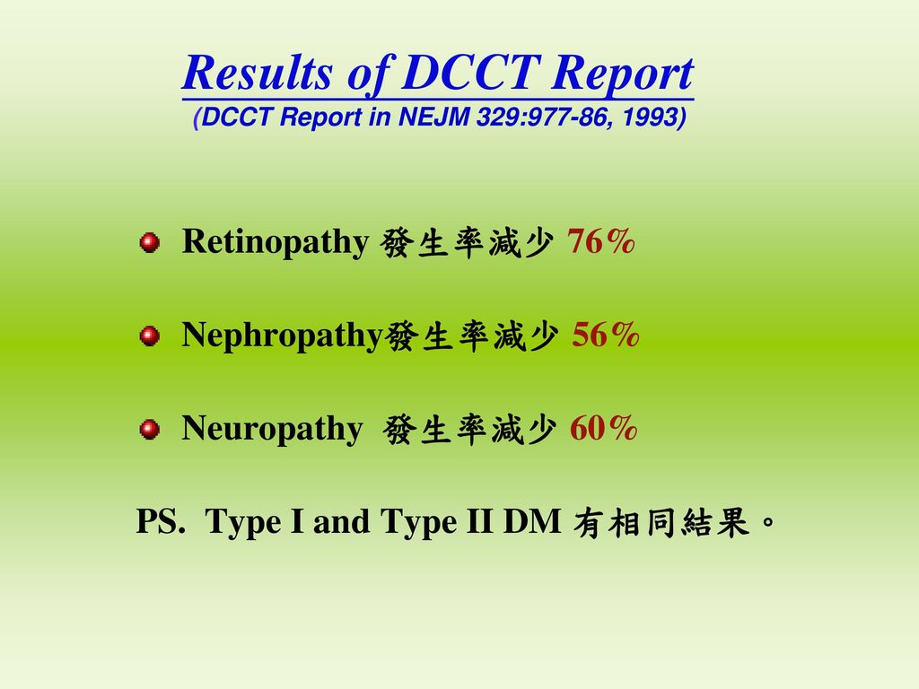 Results of DCCT Report (DCCT Report in NEJM 329:977-86, 1993)