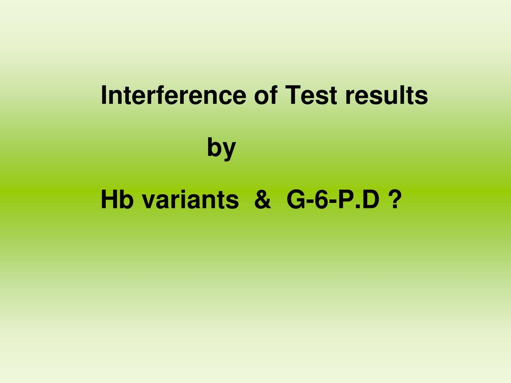 Interference of Test results