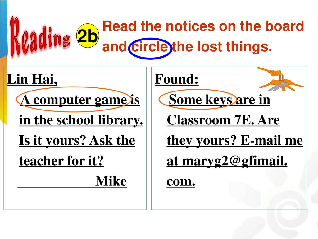 2b Read the notices on the board and circle the lost things. Lin Hai,