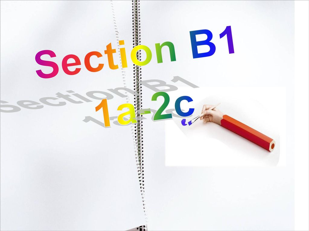 Section B1 1a-2c