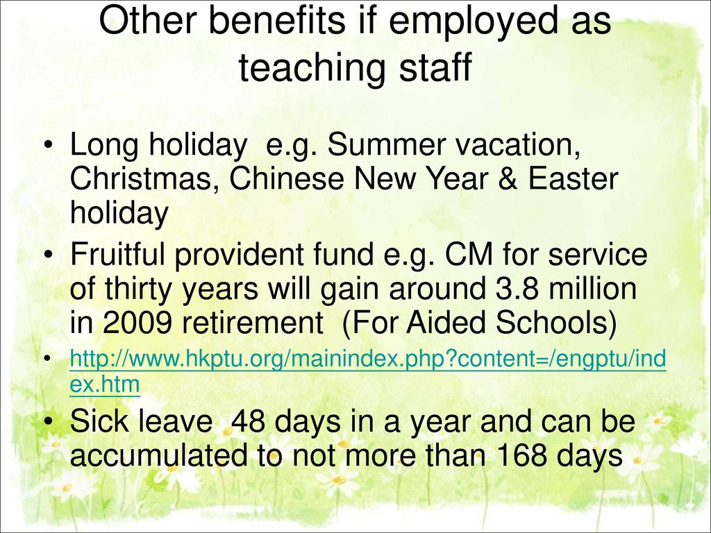 Other benefits if employed as teaching staff