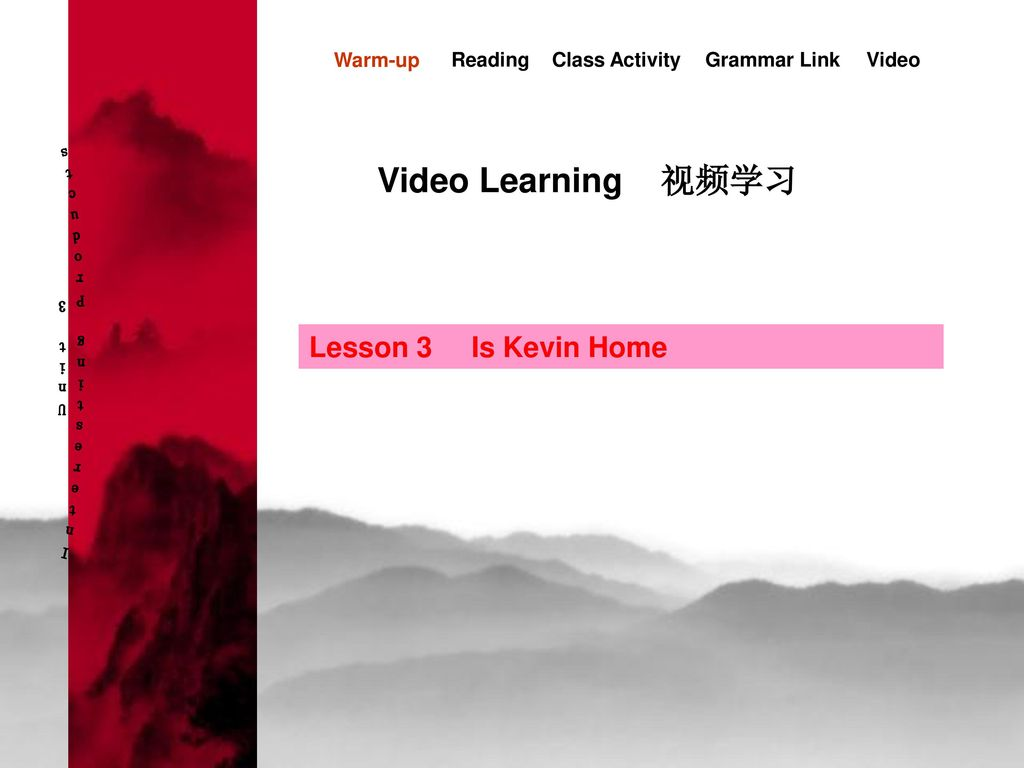 Interesting Products Unit 3 Video Learning 视频学习 Lesson 3 Is Kevin Home