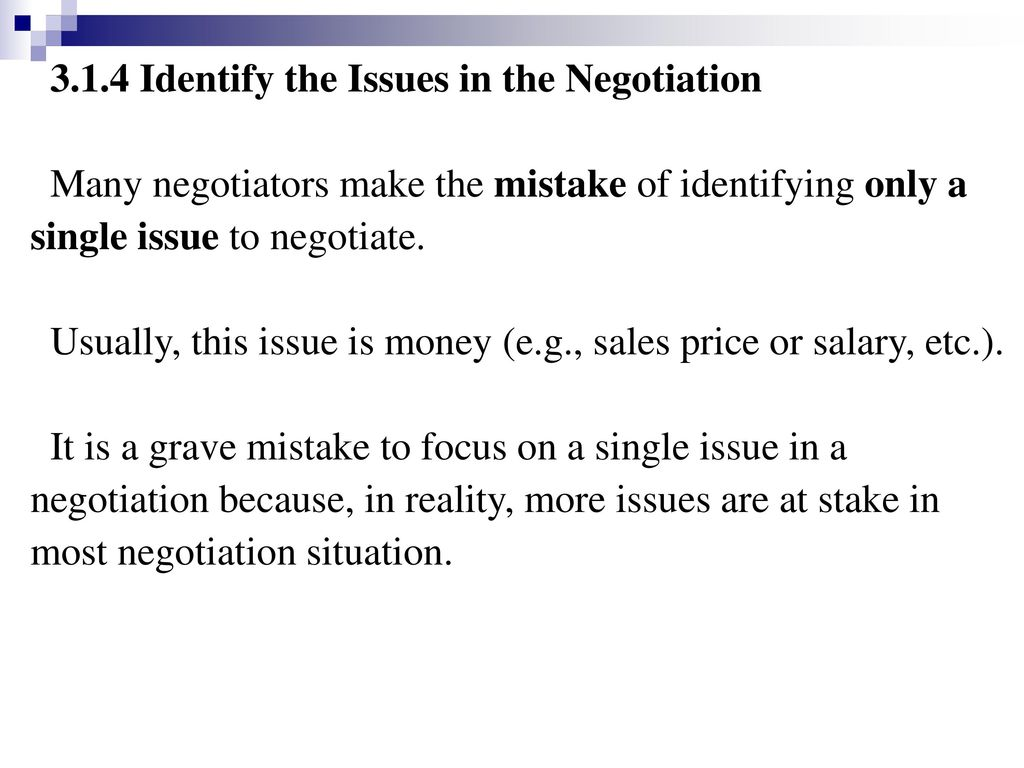 3.1.4 Identify the Issues in the Negotiation