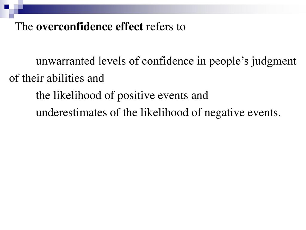 The overconfidence effect refers to