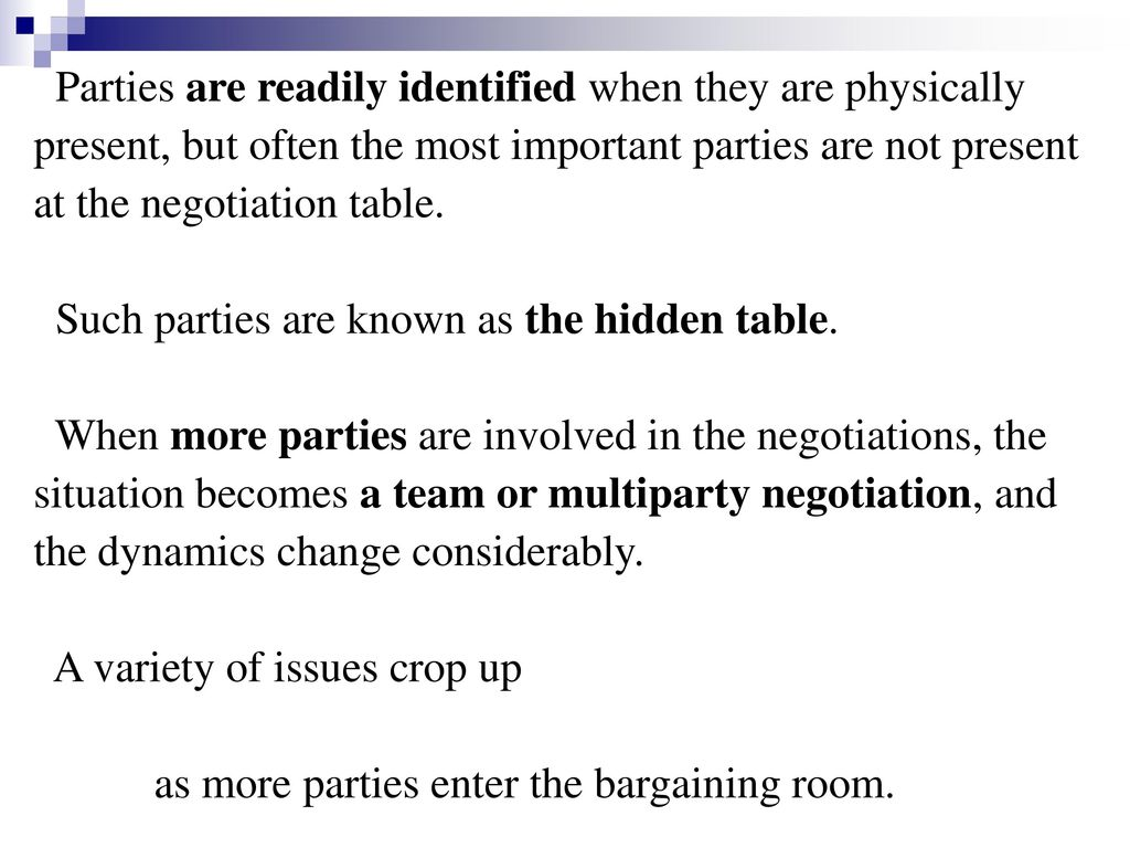 Parties are readily identified when they are physically
