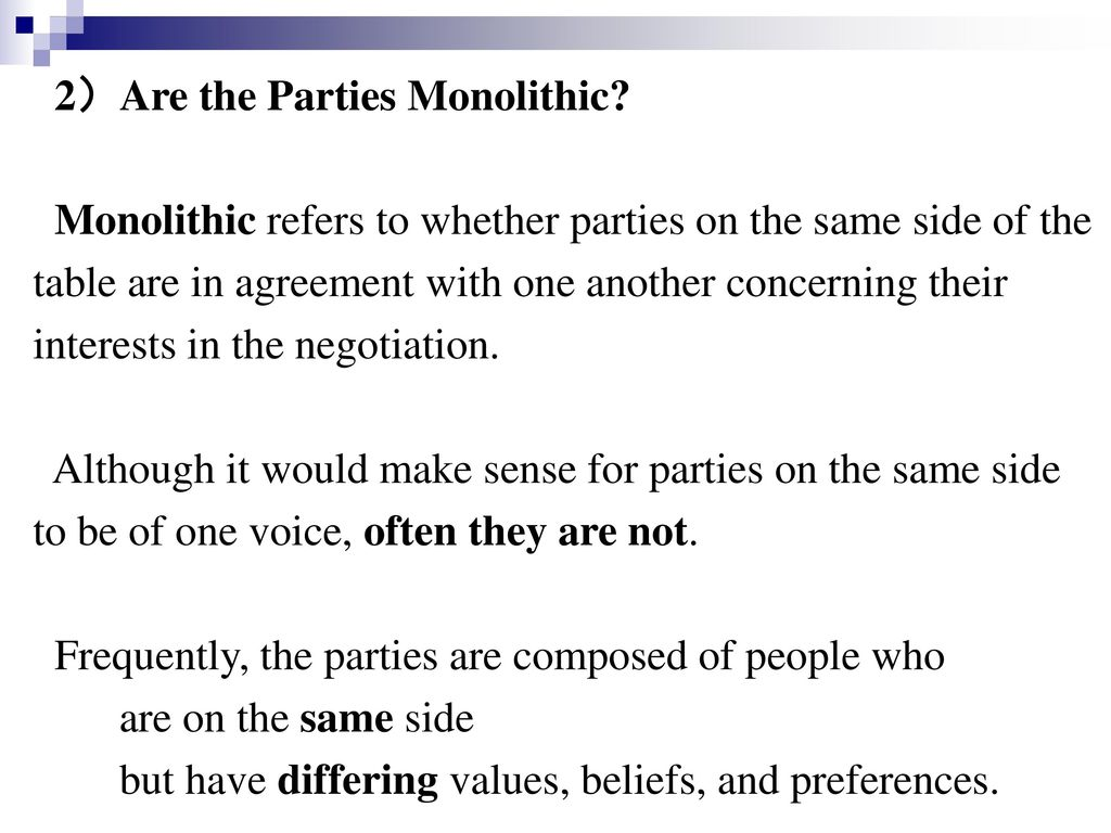 2)Are the Parties Monolithic