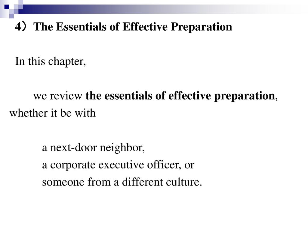 4)The Essentials of Effective Preparation