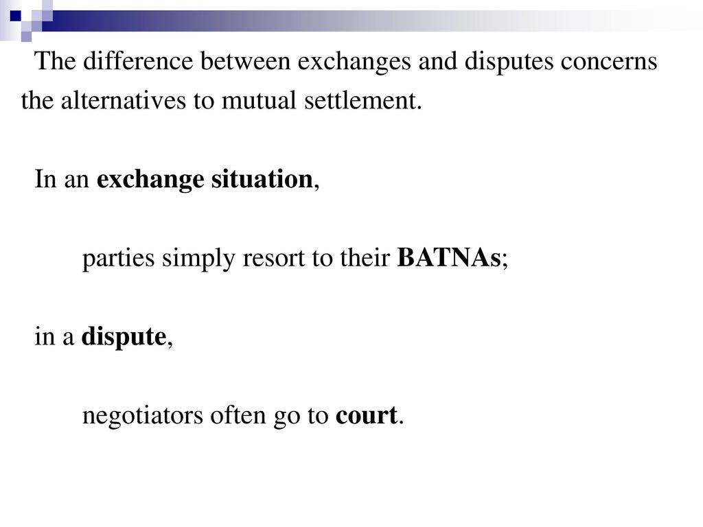 The difference between exchanges and disputes concerns