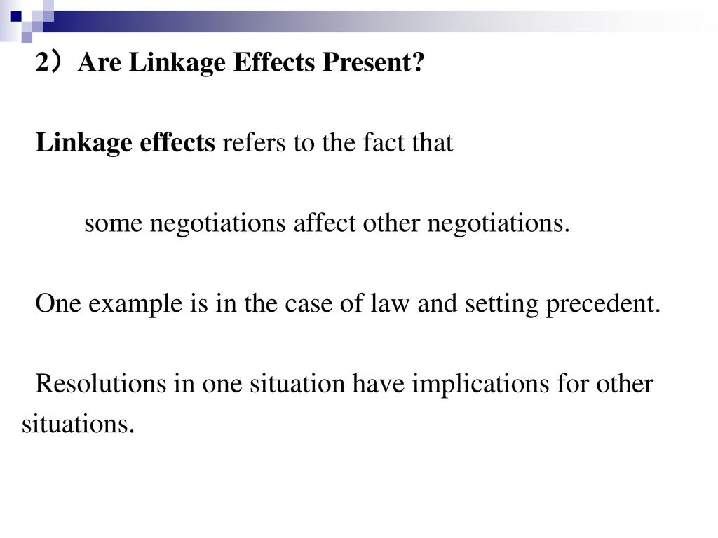 2)Are Linkage Effects Present