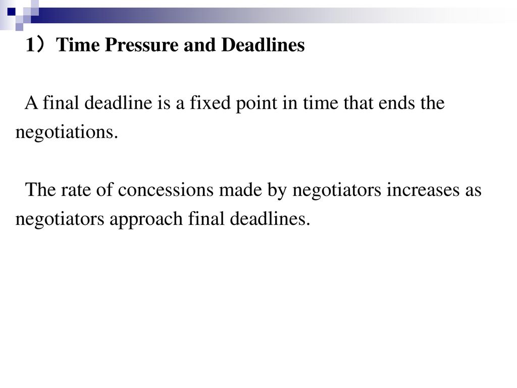 1)Time Pressure and Deadlines
