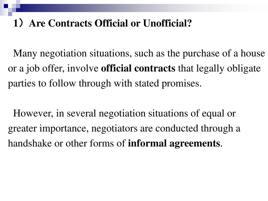 1)Are Contracts Official or Unofficial