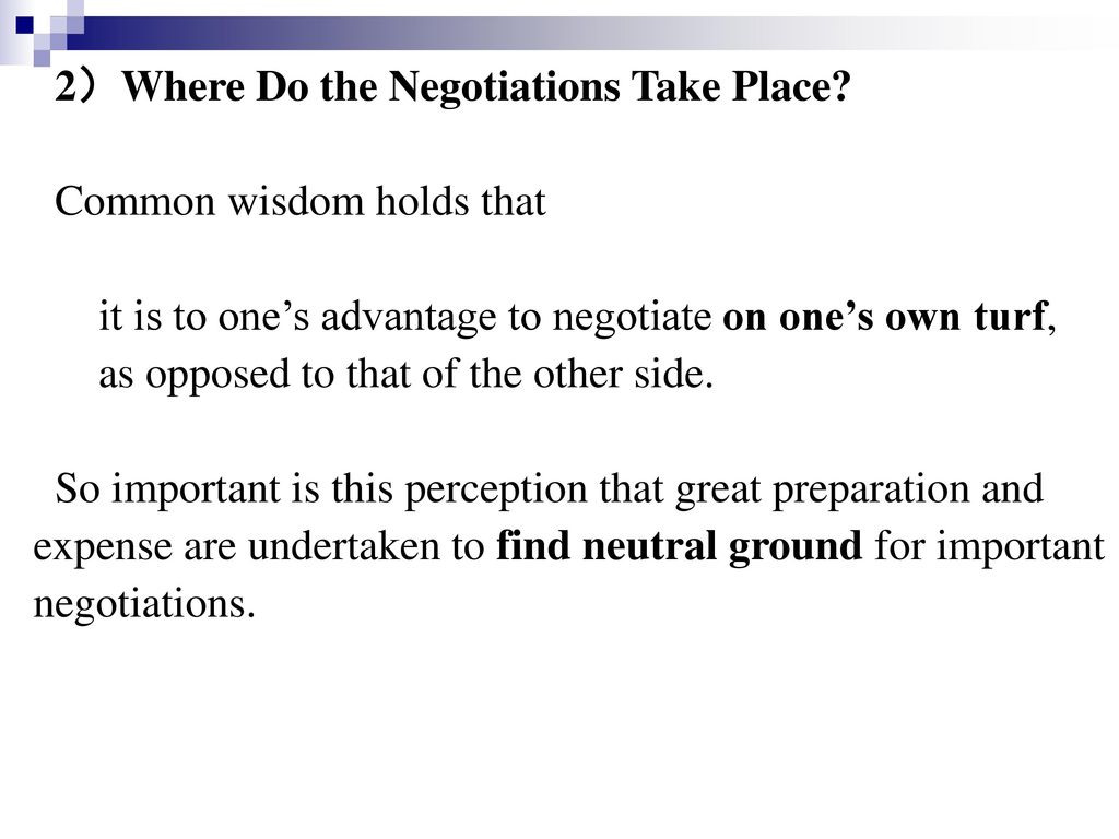 2)Where Do the Negotiations Take Place