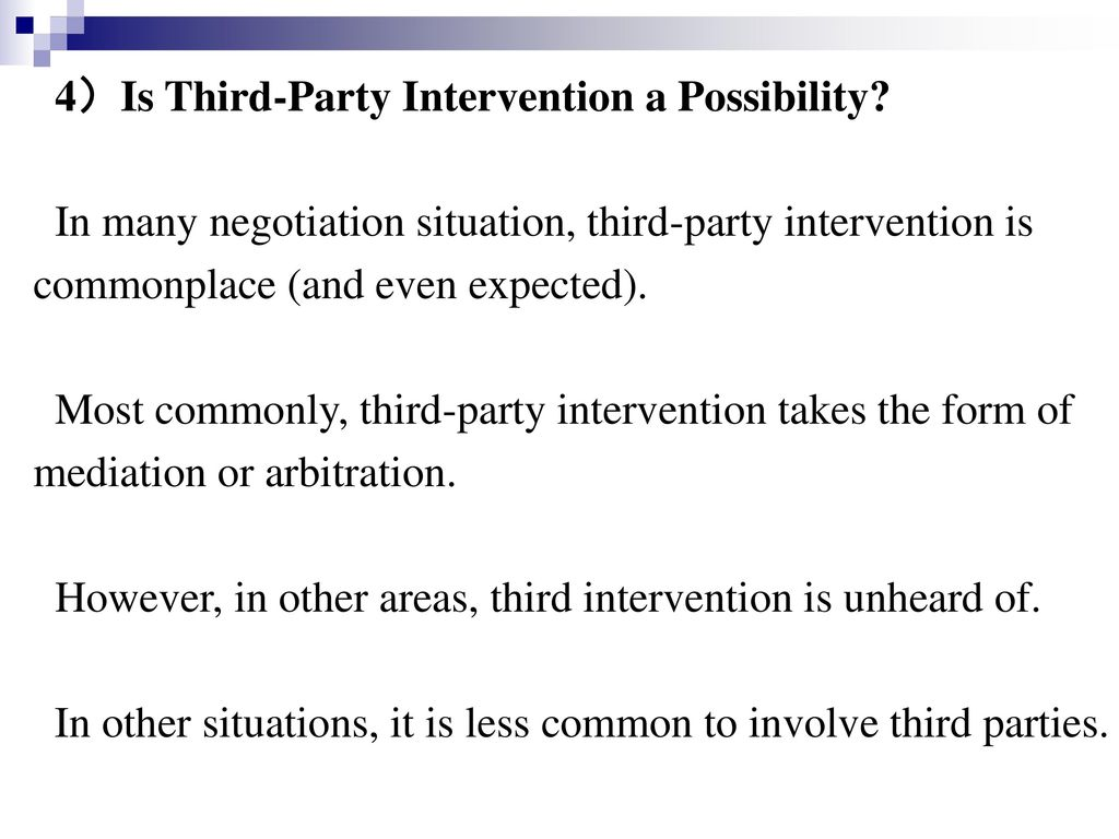 4)Is Third-Party Intervention a Possibility