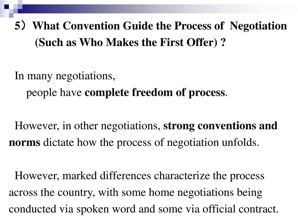 5)What Convention Guide the Process of Negotiation