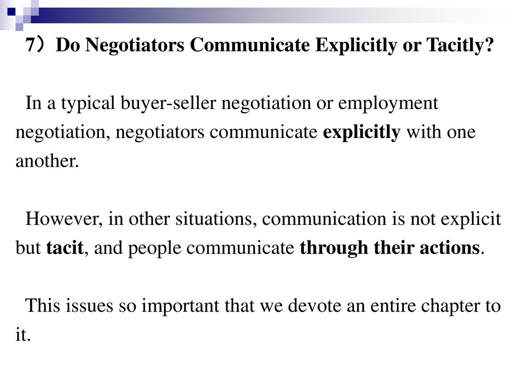 7)Do Negotiators Communicate Explicitly or Tacitly