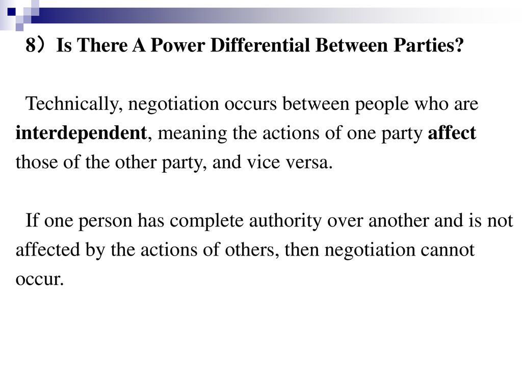 8)Is There A Power Differential Between Parties