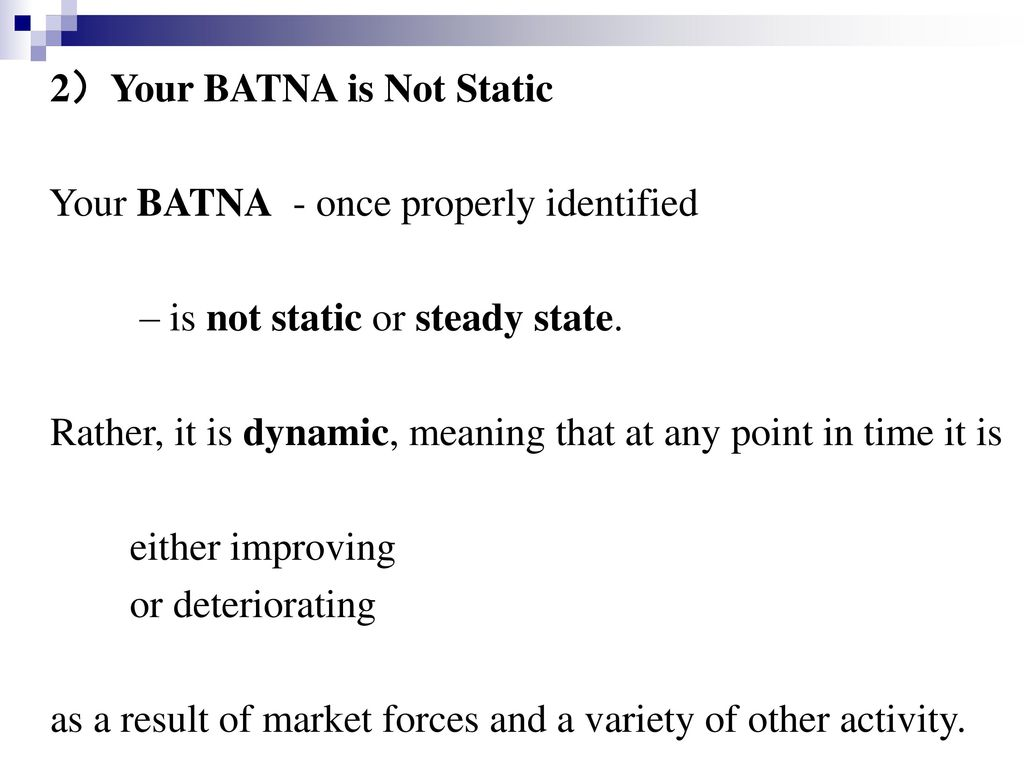 2)Your BATNA is Not Static