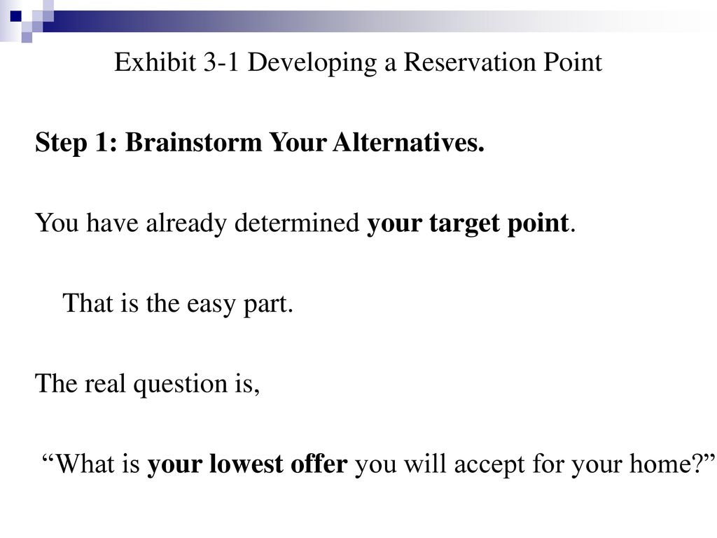 Exhibit 3-1 Developing a Reservation Point