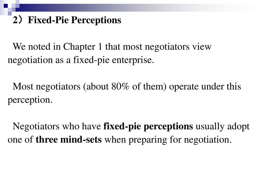 2)Fixed-Pie Perceptions